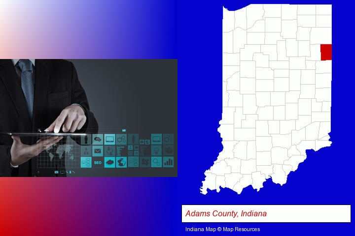 information technology concepts; Adams County, Indiana highlighted in red on a map