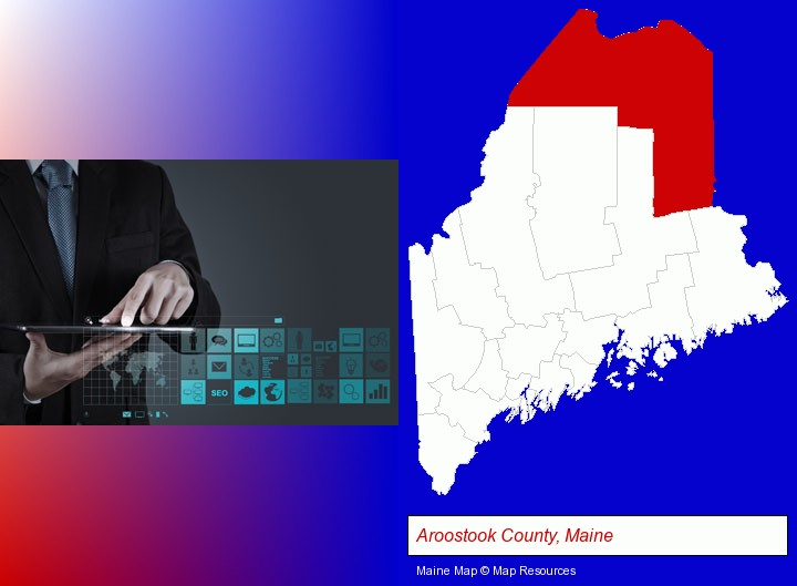information technology concepts; Aroostook County, Maine highlighted in red on a map