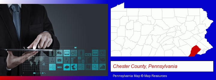 information technology concepts; Chester County, Pennsylvania highlighted in red on a map