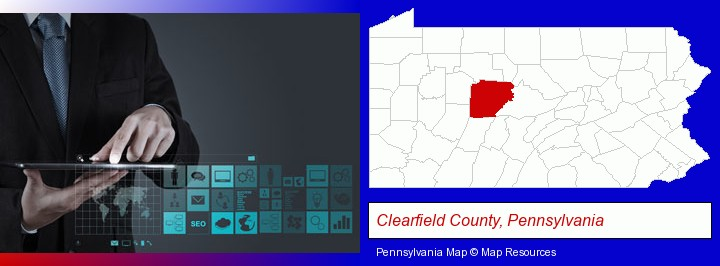 information technology concepts; Clearfield County, Pennsylvania highlighted in red on a map