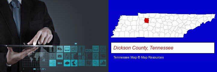 information technology concepts; Dickson County, Tennessee highlighted in red on a map