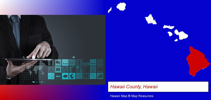 information technology concepts; Hawaii County, Hawaii highlighted in red on a map