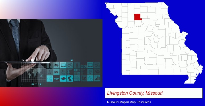 information technology concepts; Livingston County, Missouri highlighted in red on a map