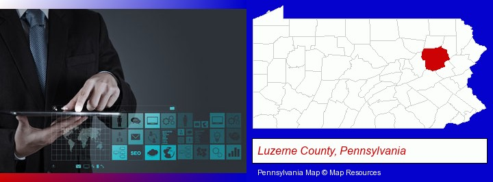 information technology concepts; Luzerne County, Pennsylvania highlighted in red on a map