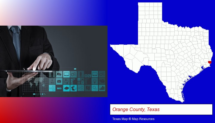 information technology concepts; Orange County, Texas highlighted in red on a map