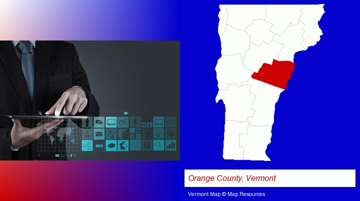 information technology concepts; Orange County, Vermont highlighted in red on a map