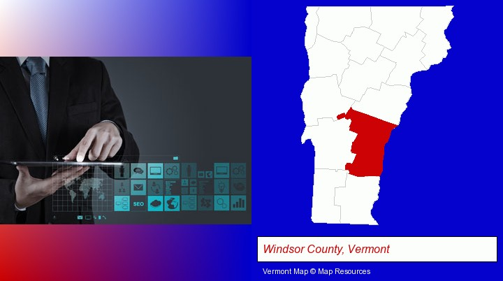 information technology concepts; Windsor County, Vermont highlighted in red on a map